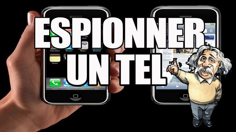 - Espionner un portable a distance ...